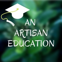 An Artisan Education