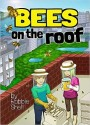 """Bees on the Roof"": A Book Review"